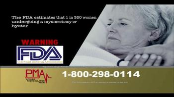 Power Morcellator Alert TV Spot, 'Call PMA Now' - Thumbnail 5