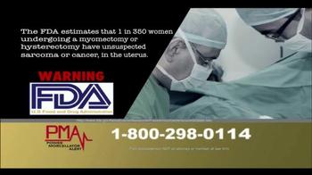 Power Morcellator Alert TV Spot, 'Call PMA Now' - Thumbnail 6