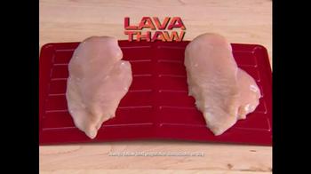 Lava Thaw TV Spot - Thumbnail 5