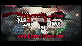 Celebrity Sweat TV Spot - Thumbnail 8