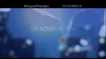 Beyond the Lights - Alternate Trailer 4
