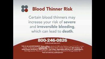 Sokolove Law TV Spot, 'Blood Thinner Risk'