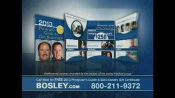 Bosley TV Spot '250 Gift Certificate' - 225 commercial airings