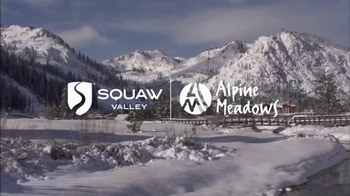 Squaw Valley and Alpine Meadows TV Spot