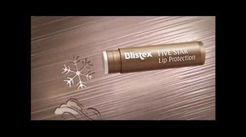 Blistex Five Star Lip Protection TV Spot  - Thumbnail 5