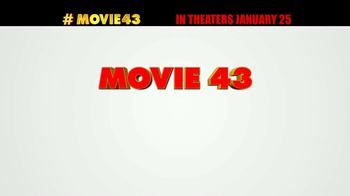 Movie 43 - Alternate Trailer 10