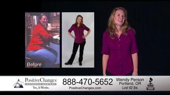 Positive Changes TV Spot, 'Wendy'