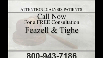 Feazell and Tighe TV Spot, 'Dialysis Patients' - Thumbnail 8