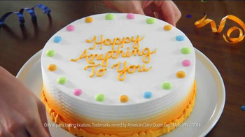 Dairy Queen Cakes TV Spot, 'Happy Anything to You' - Thumbnail 8
