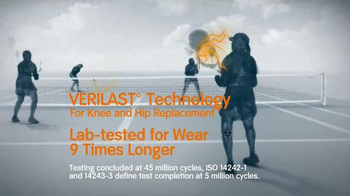 Smith & Nephew Verilast TV Spot, 'Knee and Hip Replacements' - Thumbnail 4