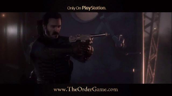 The Order: 1886 TV Spot, 'Ready When You Are'