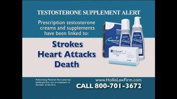 The Hollis Law Firm TV Spot, 'Testosterone Supplement Alert'