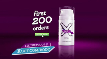 X Out Body TV Spot, \'First 200 Orders\'
