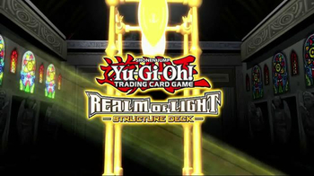 Yu-Gi-Oh! Realm of Light Structure Deck TV Spot - Thumbnail 2
