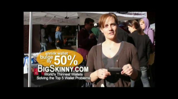 Big Skinny TV Spot - Thumbnail 2