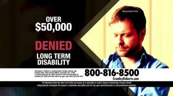 Crumley Roberts TV Spot, 'Disability Benefits'
