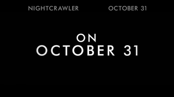 Nightcrawler - Alternate Trailer 6