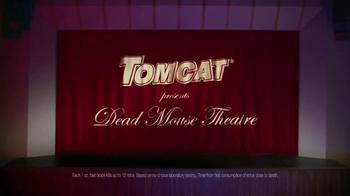 Tomcat TV Spot, 'Dead Mouse Theatre' - Thumbnail 1