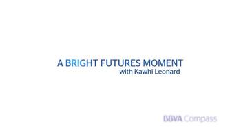BBVA Compass TV Spot, 'Bright Futures: Be Fearless' Ft. Kawhi Leonard - Thumbnail 5