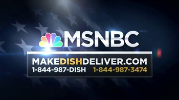 Make Dish Deliver TV Spot, 'MSNBC: Politics' - Thumbnail 10