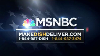 Make Dish Deliver TV Spot, 'MSNBC: Politics' - Thumbnail 7