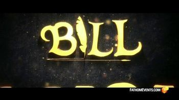 Fathom Events TV Spot, 'Bill'