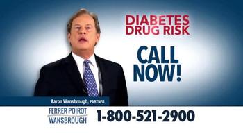 Ferrer, Poirot and Wansbrough TV Spot, 'Diabetes Drug Risk' - Thumbnail 4