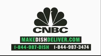 Make Dish Deliver TV Spot, 'CNBC: Original Programming' - Thumbnail 10