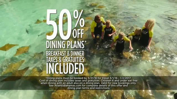 Atlantis TV Spot, 'Why Do We Vacation?: Dining Plan Offer' - Thumbnail 6