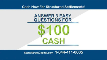 Stone Street Capital TV Spot, 'Structured Settlement: $100 Cash'
