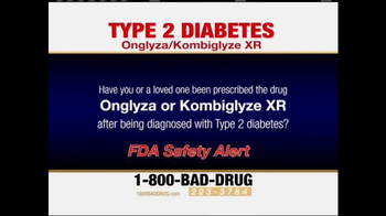 Pulaski Law Firm TV Spot, 'Onglyza and Kombiglyze XR' - Thumbnail 2