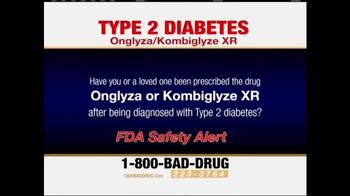 Pulaski Law Firm TV Spot, 'Onglyza and Kombiglyze XR'