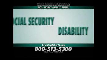 Crumley Roberts TV Spot, 'Social Security Disability' - Thumbnail 1