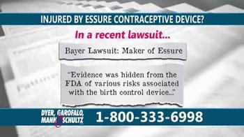 Dyer, Garofalo, Mann & Schultz TV Spot, 'Essure Contraceptive Device Alert'