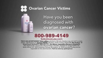 Sokolove Law TV Spot, 'Ovarian Cancer: Baby Powder' - 65 commercial airings