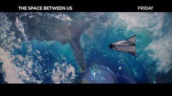 The Space Between Us - Alternate Trailer 11