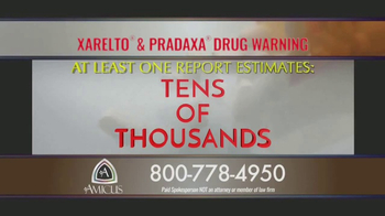 Amicus Media Group TV Spot, 'Xarelto and Pradaxa Warning' - Thumbnail 3