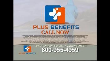 Plus Benefits TV Spot, 'Back and Knee Brace Announcement' - Thumbnail 8
