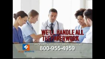 Plus Benefits TV Spot, 'Back and Knee Brace Announcement' - Thumbnail 5