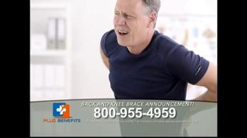 Plus Benefits TV Spot, 'Back and Knee Brace Announcement' - Thumbnail 6