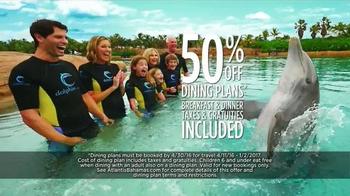 Atlantis TV Spot, 'This Spring and Summer: Airfare and Dining' - Thumbnail 7