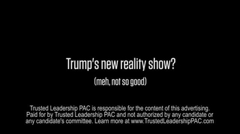 Trusted Leadership PAC TV Spot, 'New Reality Show' - Thumbnail 10