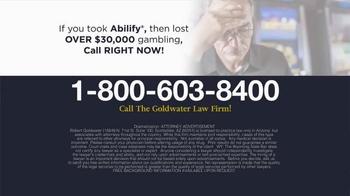 Goldwater Law Firm TV Spot, 'Abilify: Compulsive Gambling' - Thumbnail 4