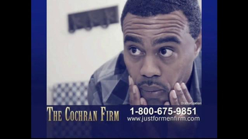 The Cochran Law Firm TV Spot, 'Just for Men'
