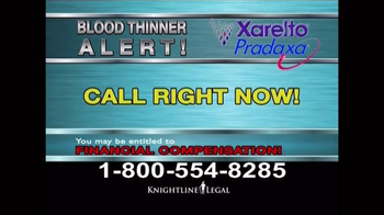 Knightline Legal TV Spot, 'Blood Thinner Alert' - Thumbnail 4