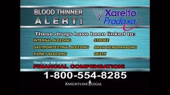 Knightline Legal TV Spot, 'Blood Thinner Alert' - Thumbnail 3