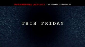 Paranormal Activity: The Ghost Dimension - Alternate Trailer 12