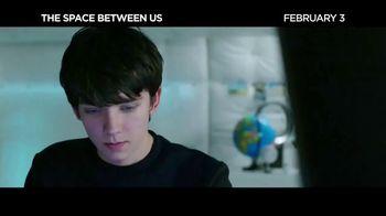 The Space Between Us - Alternate Trailer 3