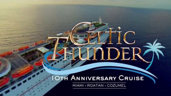 Celtic Thunder Cruise TV Spot, '10th Anniversary Cruise' - Thumbnail 1