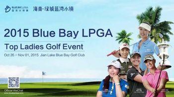 2015 Blue Bay LPGA TV Spot, 'Top Ladies Golf Event' - 8 commercial airings